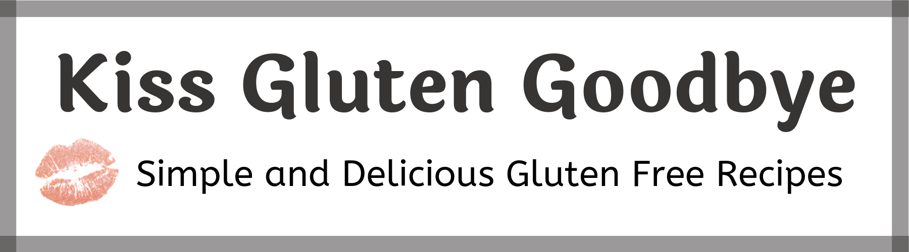 Kiss Gluten Goodbye