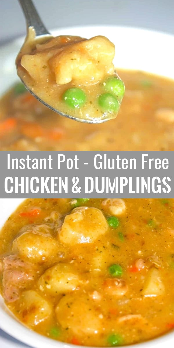 Instant Pot Chicken and Dumplings are an easy gluten free dinner recipe made with boneless skinless chicken thighs and loaded with vegetables.